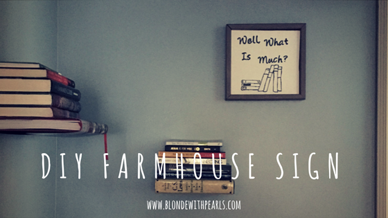 DIY Farmhouse Sign copy
