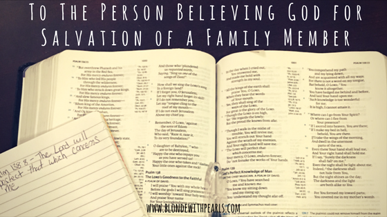 To The Person Believing God for Salvation of a Family Member-2 copy